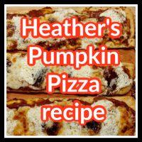 Heather's Pumpkin Pizza Recipe