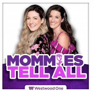 "PODCAST: ""Mommie's Tell All"" starring Carly Waddell and Jade Roper from ABC's ""The Bachelor"""