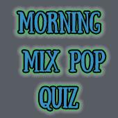Morning Mix Pop Quiz Answers