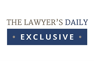 The Lawyer's Daily exclusive