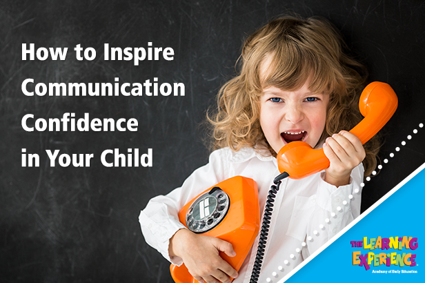How to Inspire Communication Confidence in Your Child