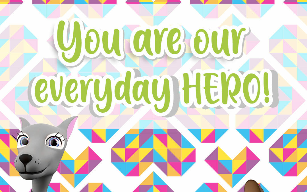 You Are Our Everyday Hero Social Media Image 1080x1080 1 1 1080x675