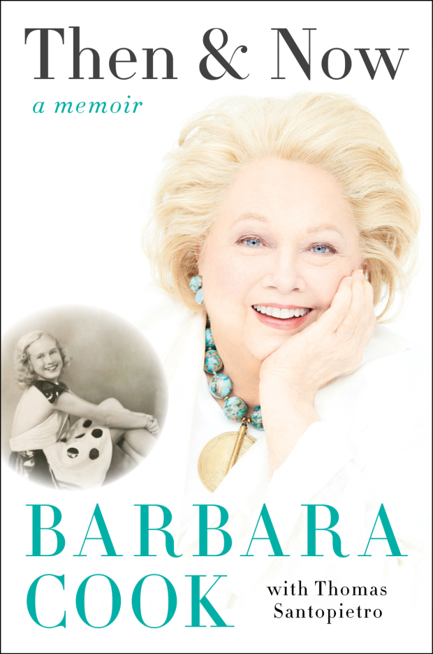 Cover art for Barbara Cook's memoir, Then & Now.