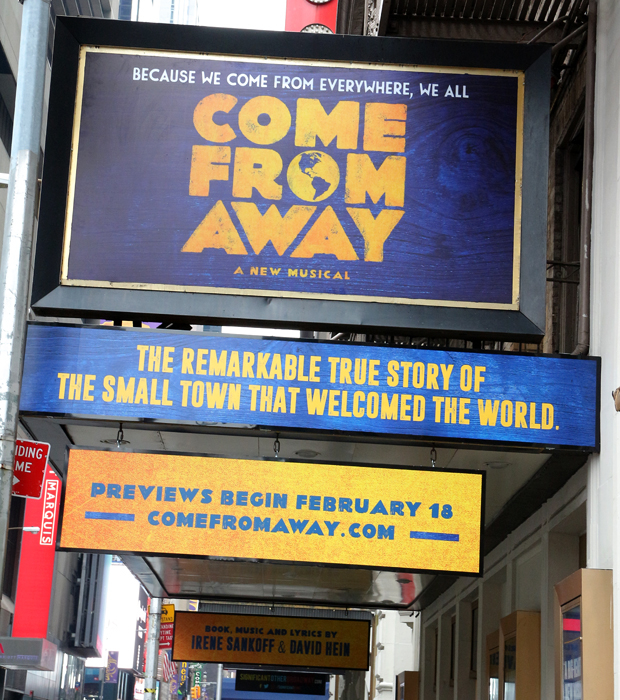 The marquee is up for the Broadway run of Come From Away.