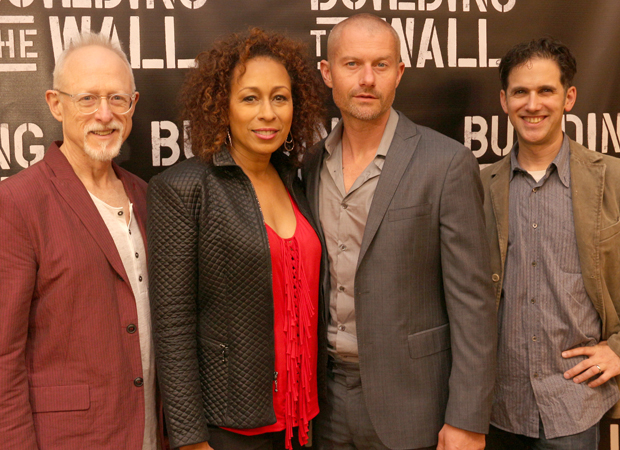 The Building the Wall: family: Robert Schenkkan, Tamara Tunie, James Badge Dale, and Ari Edelstein.