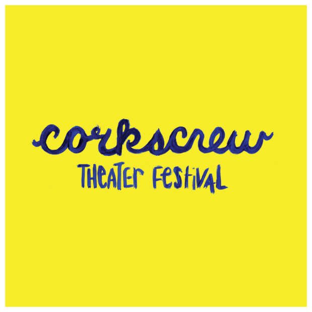Corkscrew Theater Festival has opened at the Paradise Factory on the Lower East Side of Manhattan.
