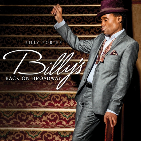 Cover art for Tony winner Billy Porter's new solo album, Billy's Back on Broadway.