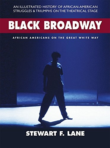 The cover art for Black Broadway: African Americans on the Great White Way.