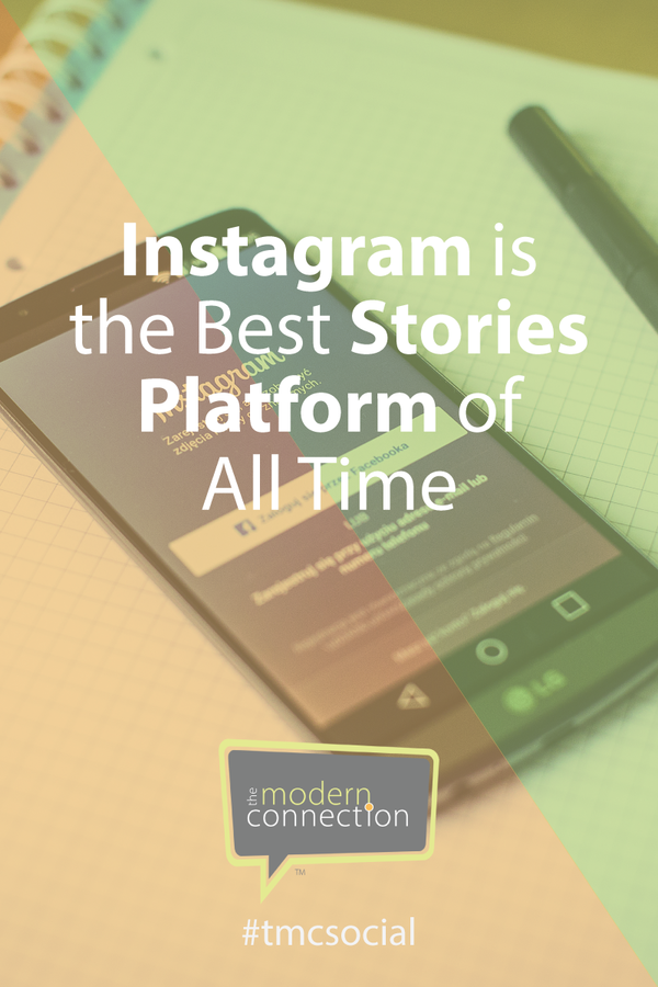 Instagram is the Best Stories Platform of All Time