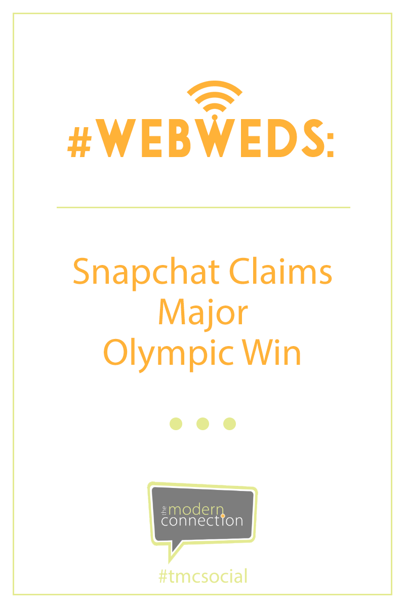 #WebWeds: Snapchat Claims Major Olympic Win