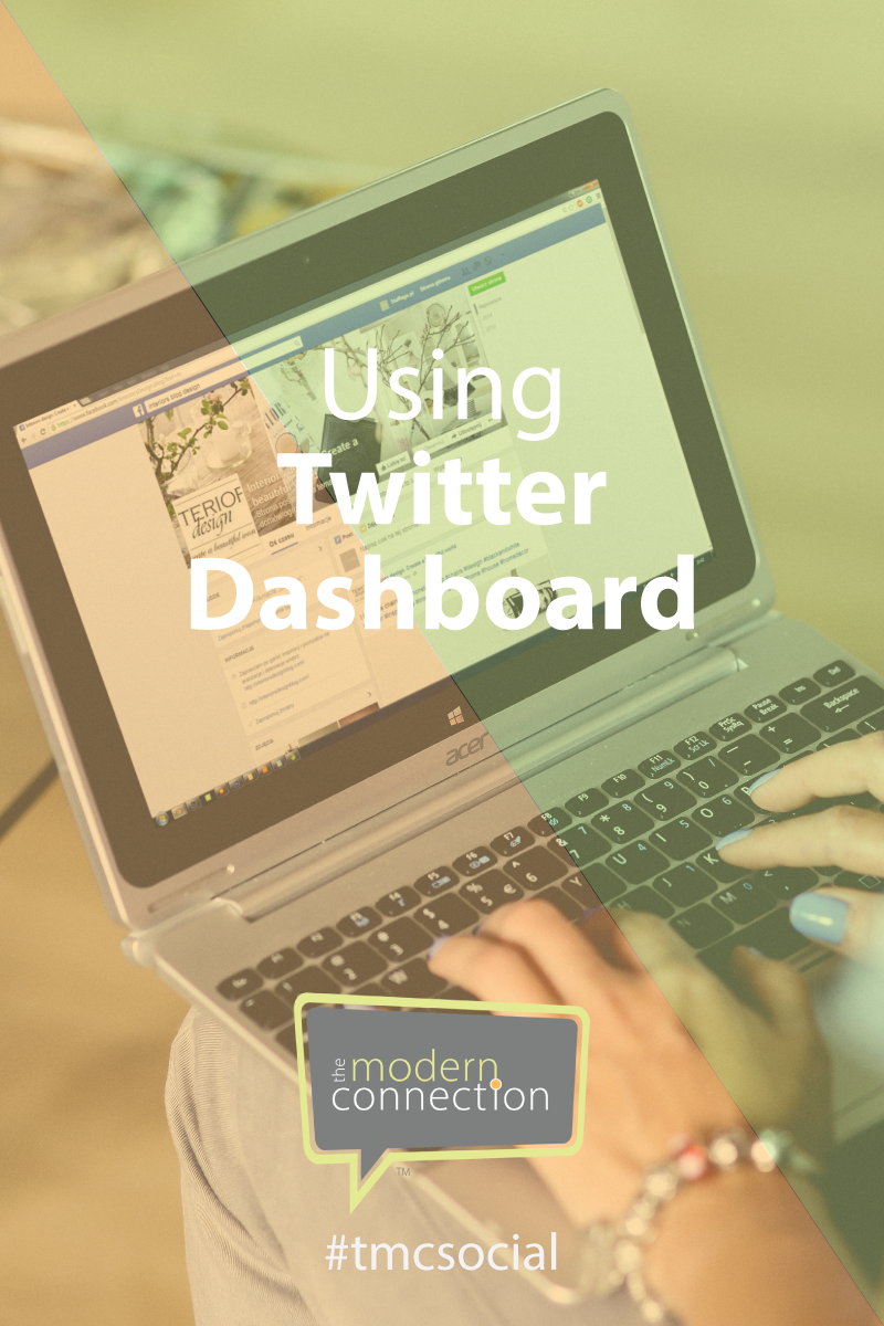 Using Twitter Dashboard