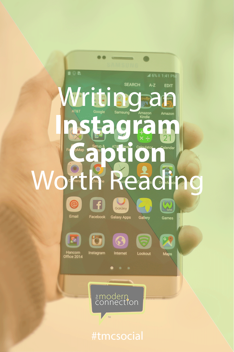 Writing an Instagram Caption Worth Reading