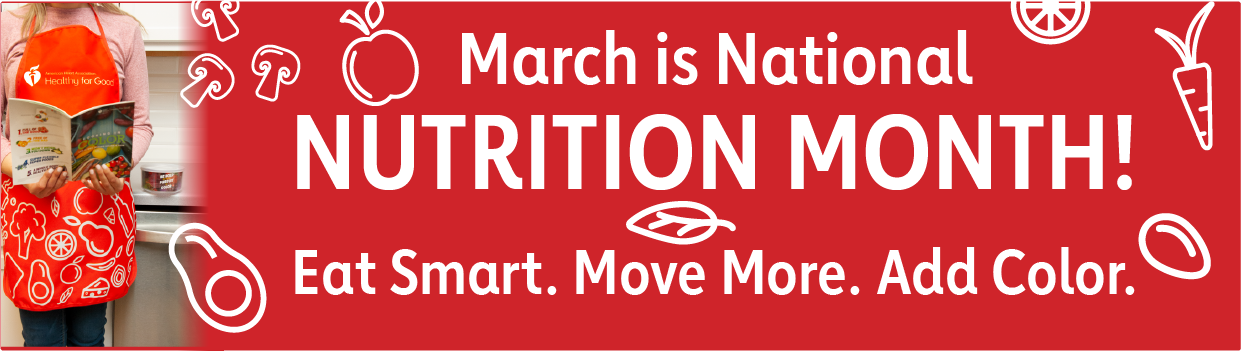 Nutrition Month is March