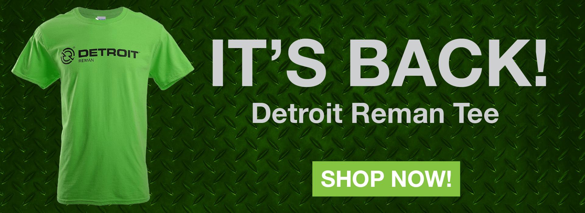 It's back! Detroit Reman Tee. Shop Now!