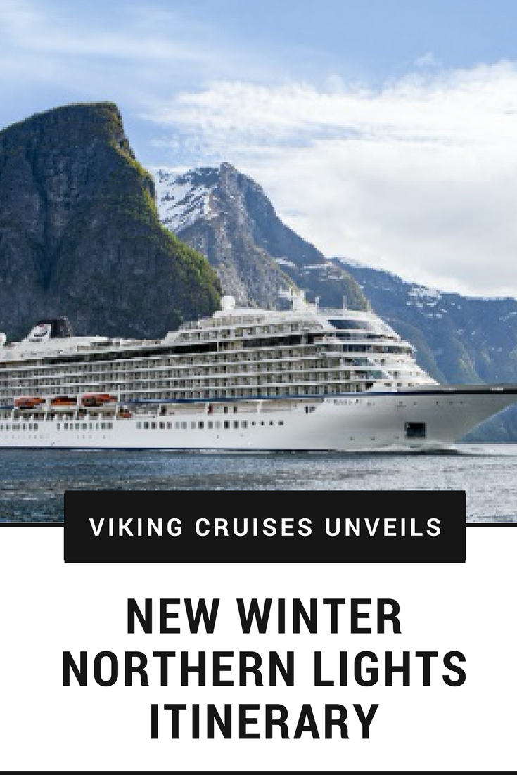 Viking Cruises New Winter Northern Lights Itinerary To