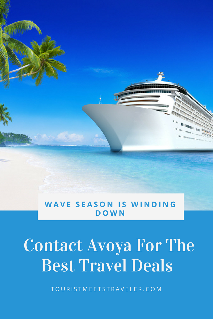 Wave Season Is Winding Down Contact Avoya For The Best Travel Deals Tourist Meets Traveler