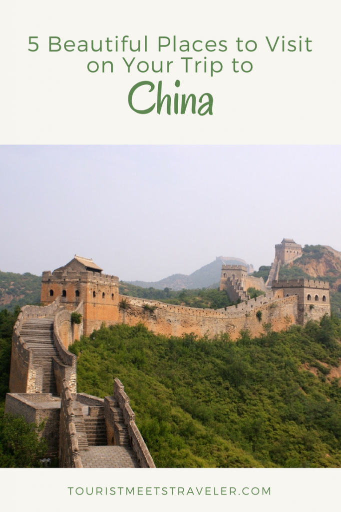 5 Beautiful Places To Visit On Your Trip To China Tourist Meets Traveler