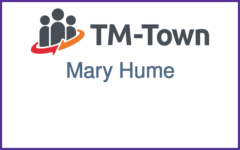 Mary Hume TM-Town Profile