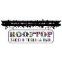 Restaurant logo for Rooftop Taco & Tequila Bar