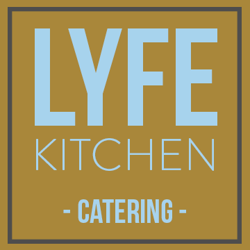 LYFE Kitchen Catering