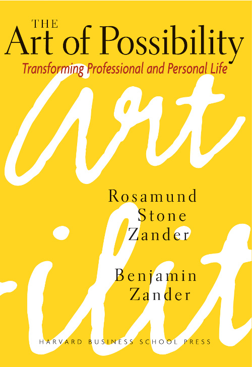 The Art of Possibility, Benjamin, Zander, Rosamund, Toby Elwin, book