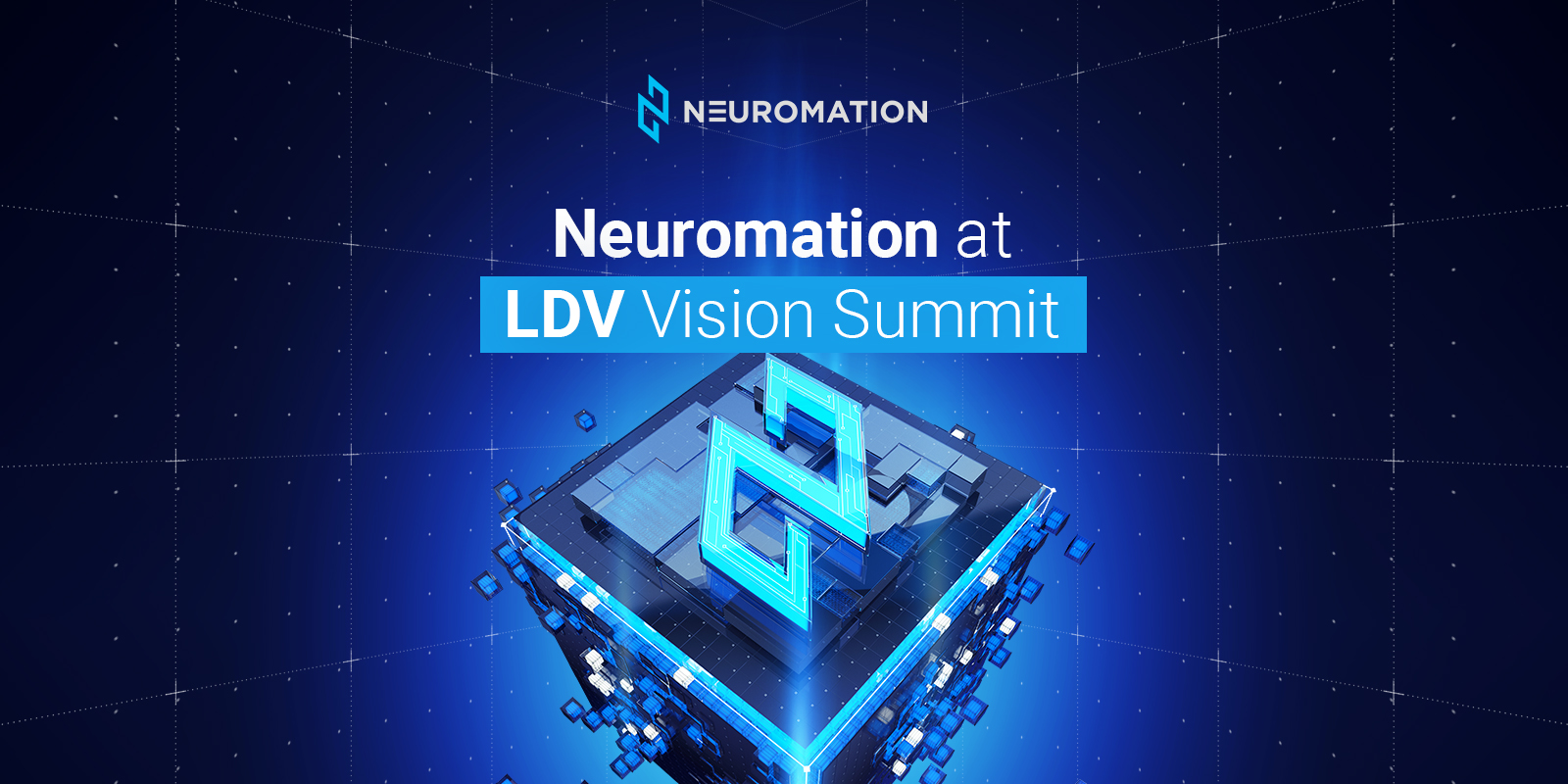 Neuromation Sponsors LDV Vision Summit, CEO Yashar Behzadi Slated as Keynote Speaker