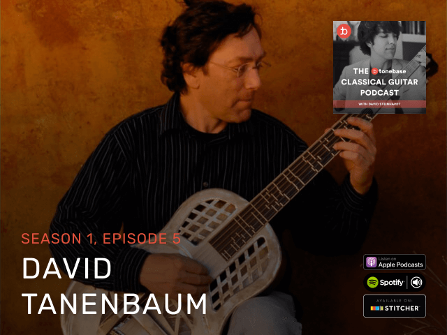 The tonebase Classical Guitar Podcast   Hosted by David Steinhardt
