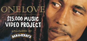 "Ben & Jerry's Bob Marley ""One Love"" Music Video Project $15,000"