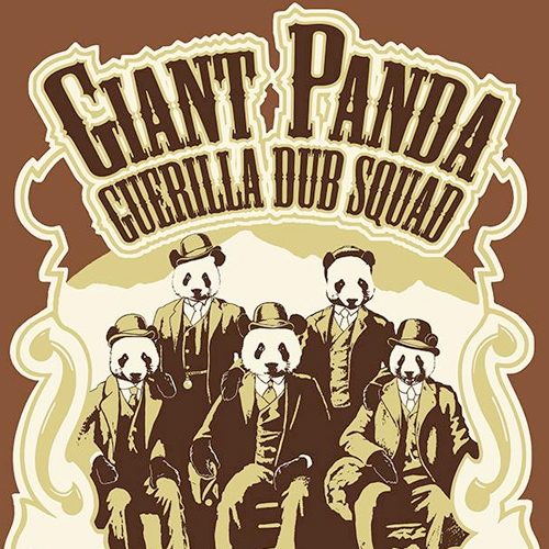 Giant Panda Guerilla Dub Squad Steady Tour 2015 | Top ...