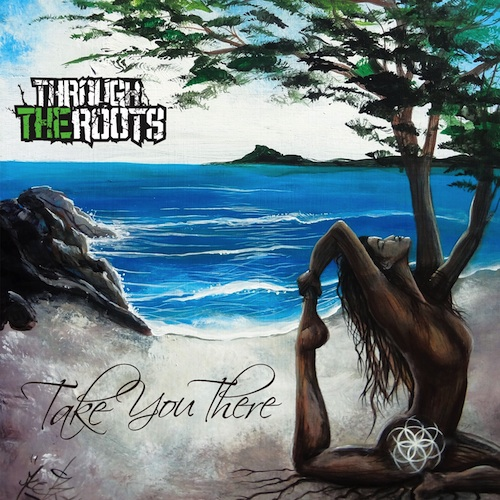 through the roots take you there album review top shelf reggae. Black Bedroom Furniture Sets. Home Design Ideas