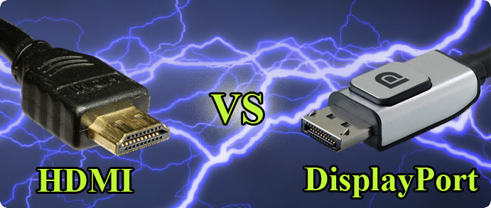 Differences between HDMI and DisplayPorts?