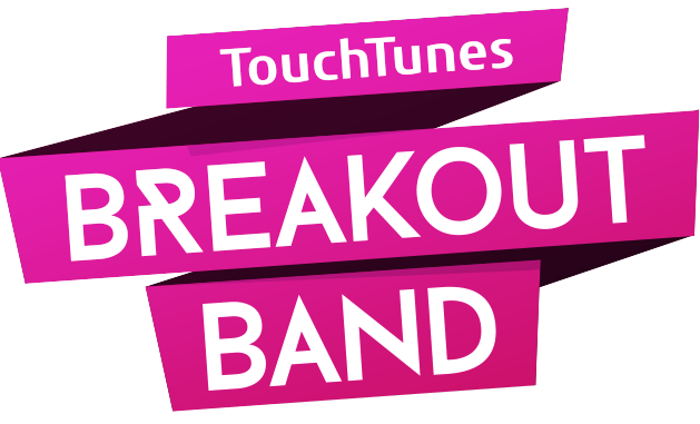 Touchtunes Breakout Band