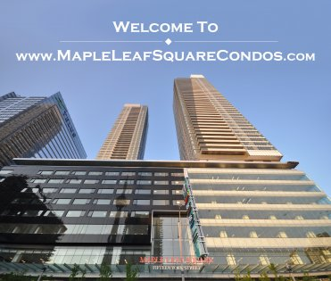 Welcome To The Maple Leaf Square Condominiums.