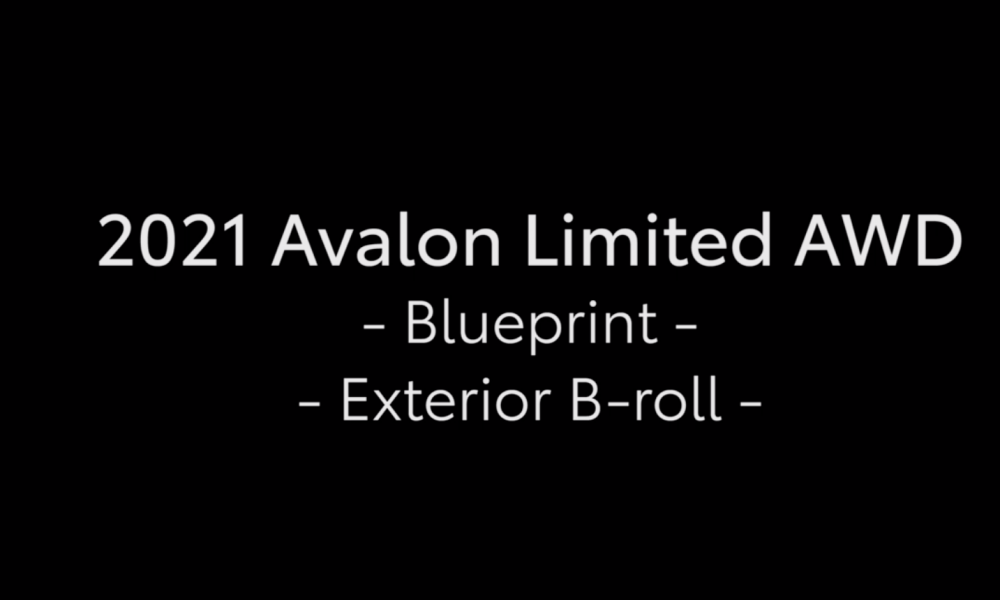 2021 Avalon Limited AWD_Blueprint_Exterior_B_ROLL