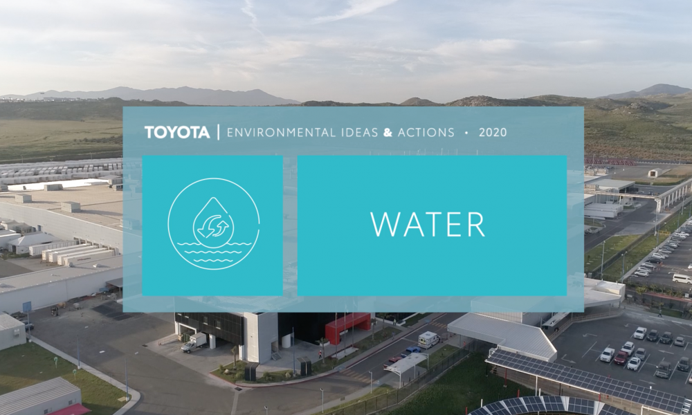Toyota Environmental Ideas and Actions – Water