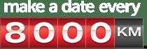 Make a Date Every 8000km
