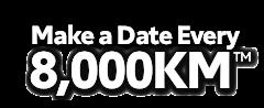 Make a Date Every 8,000KM