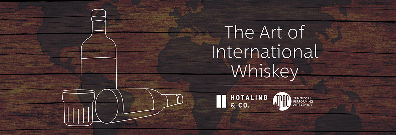 The Art of International Whiskey