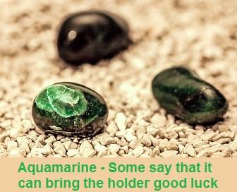 Aquamarine brings good luck