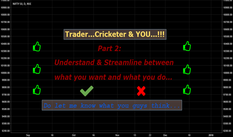NIFTY: Trader... Cricketer & YOU: Part 2