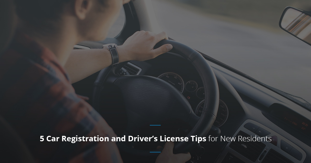5 Car Registration and Driver's License Tips for New Residents