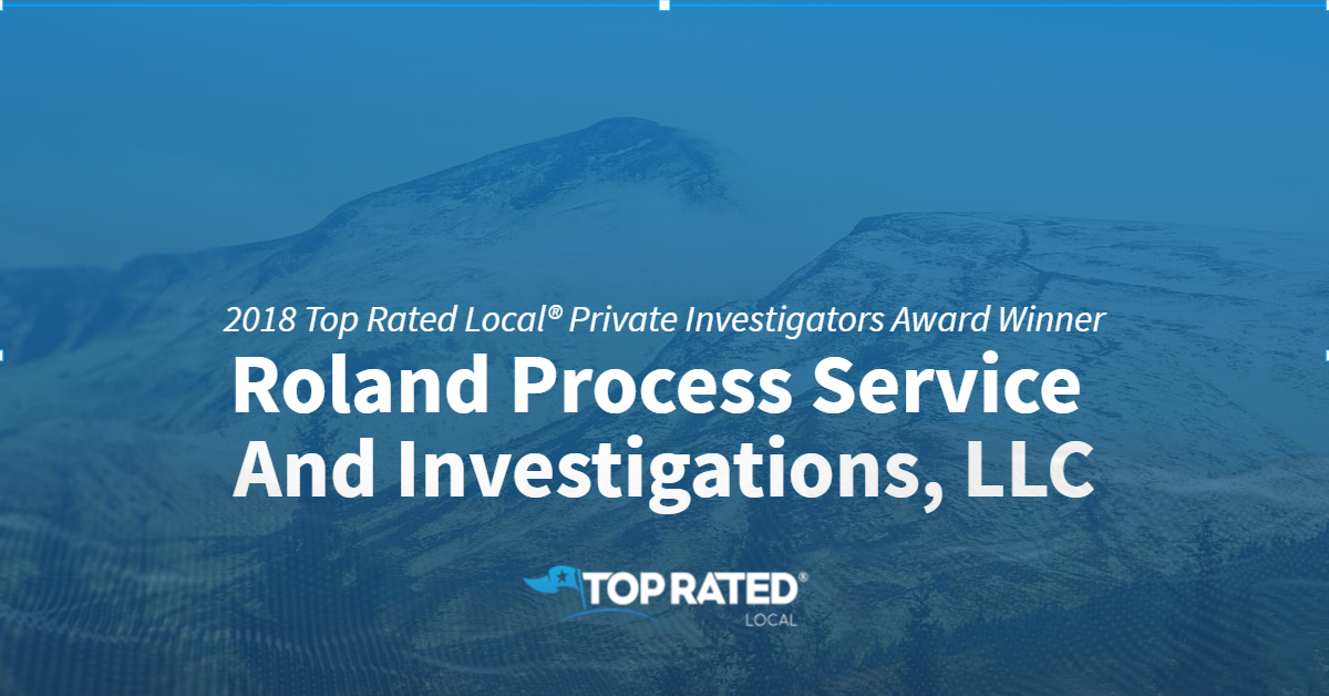 Colorado's Top Rated Local® Private Investigators Award Winner: Roland Process Service And Investigations, LLC