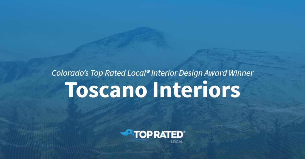 Colorado's Top Rated Local® Interior Design Award Winner: Toscano Interiors