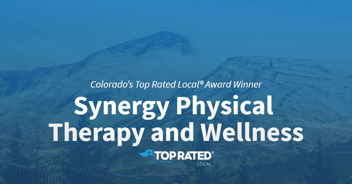 Colorado's Top Rated Local® Award Winner: Synergy Physical Therapy and Wellness