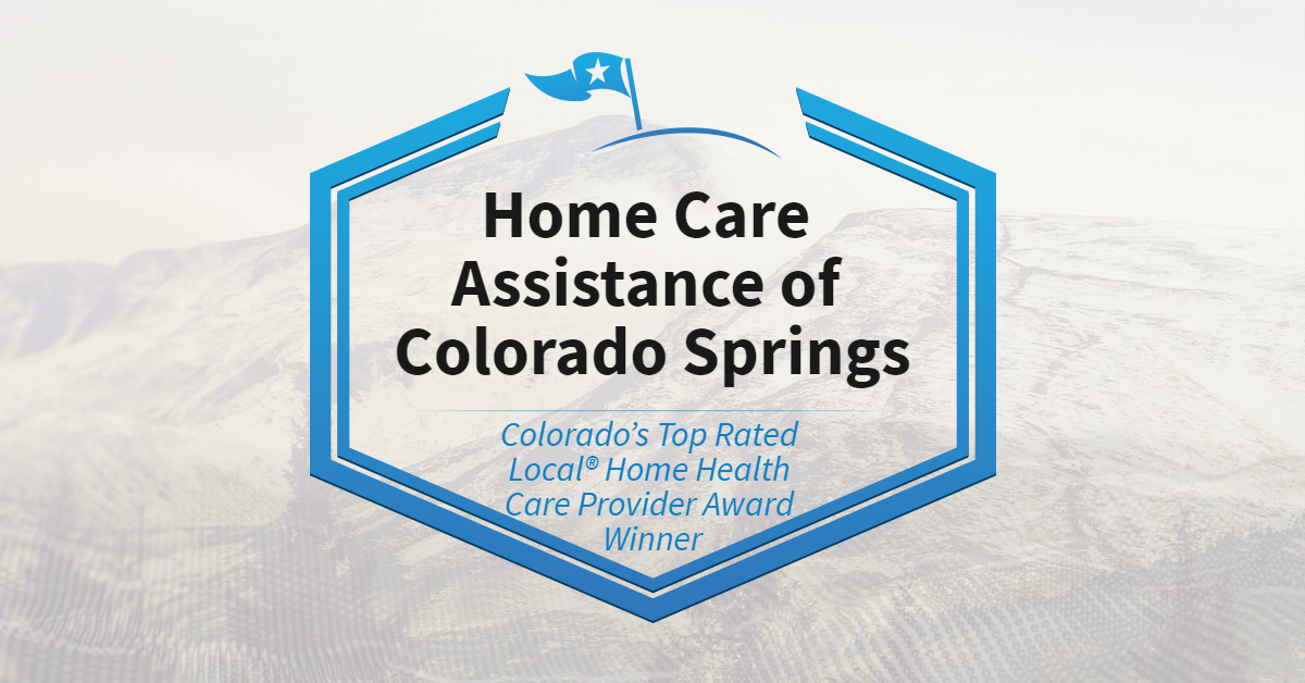 Colorado's Top Rated Local® Award Winner: Home Care Assistance of Colorado Springs