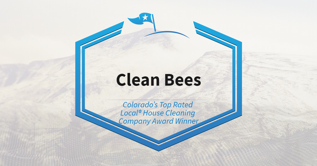 Colorado's Top Rated Local® Award House Cleaning Company Winner: Clean Bees