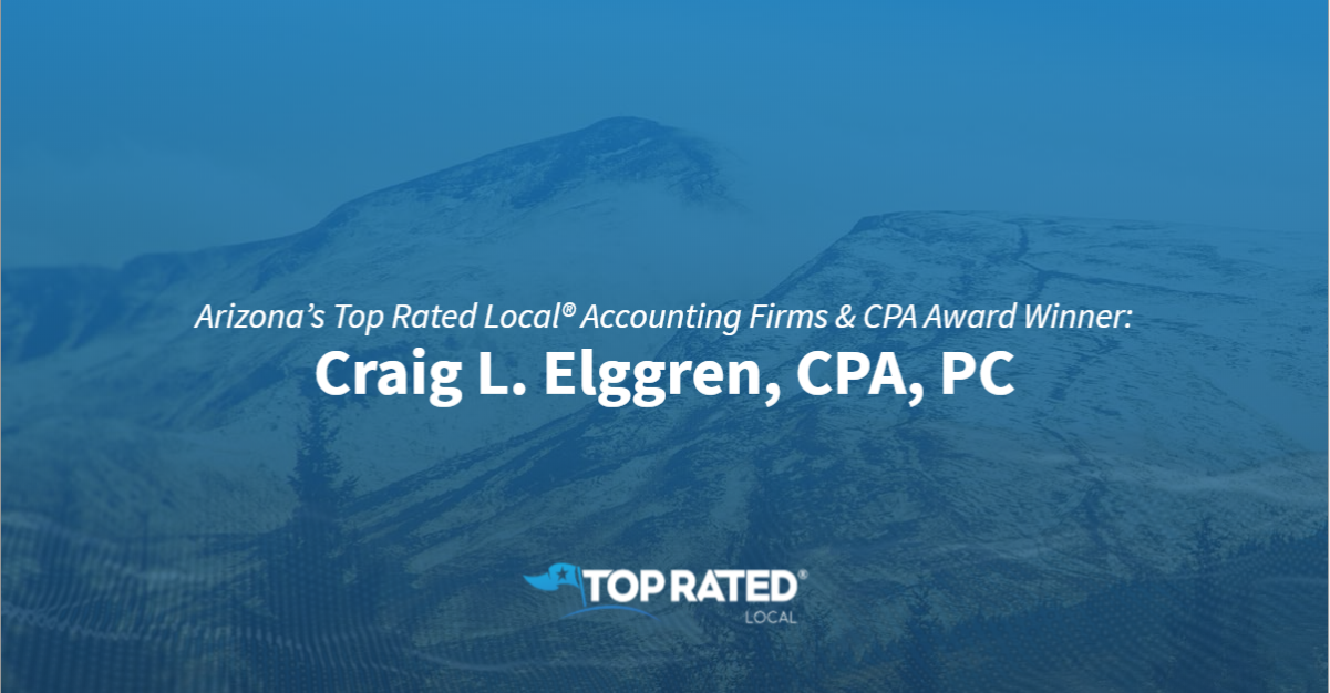 Arizona's Top Rated Local® Accounting Firms & CPA Award Winner: Craig L. Elggren, CPA, PC