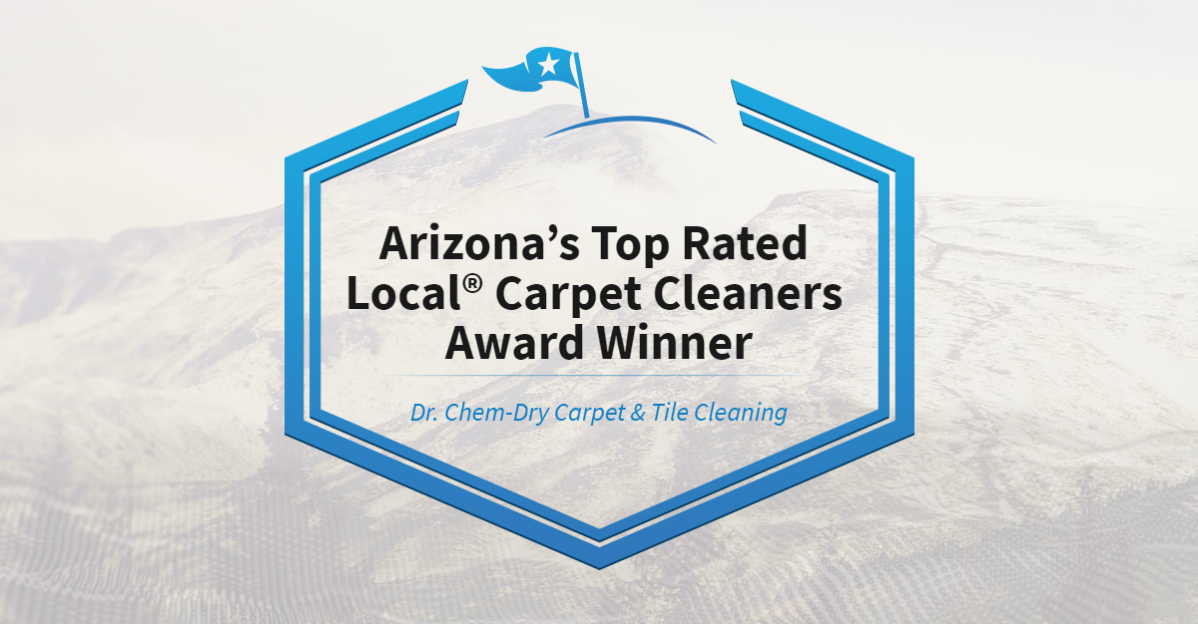 Arizona's Top Rated Local® Carpet Cleaners Award Winner: Dr. Chem-Dry Carpet & Tile Cleaning