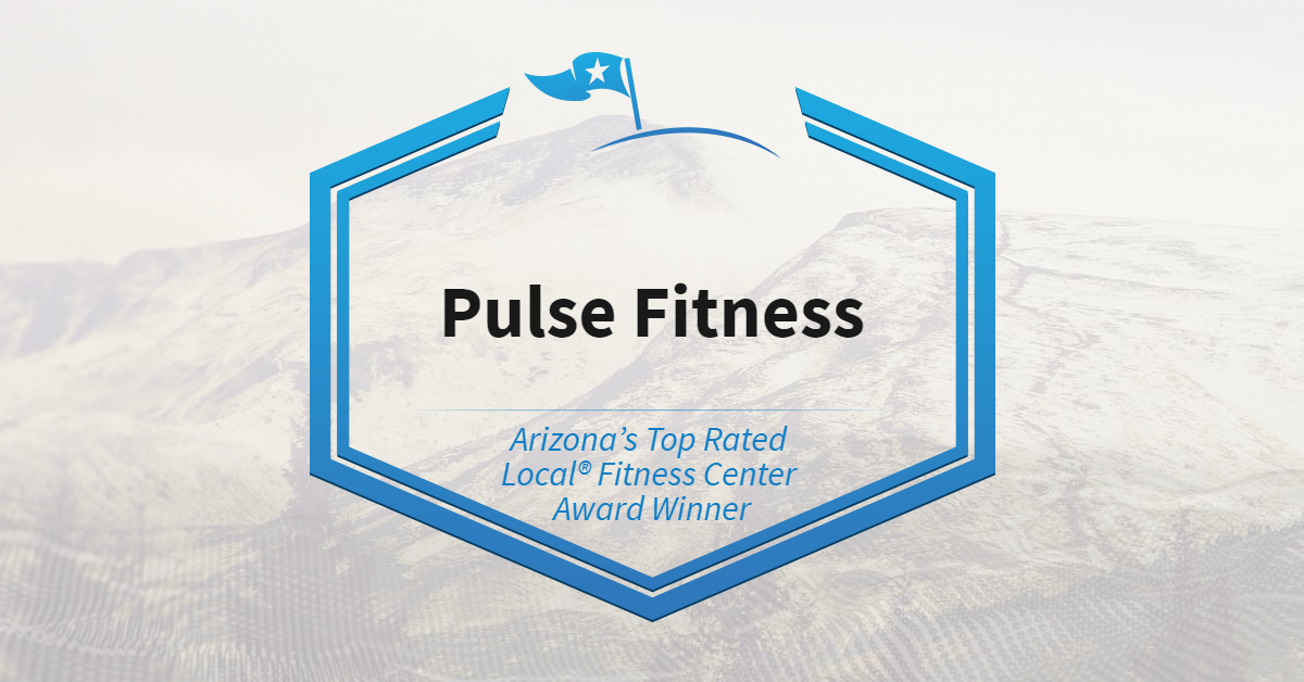 Arizona's Top Rated Local® Fitness Center Award Winner: Pulse Fitness