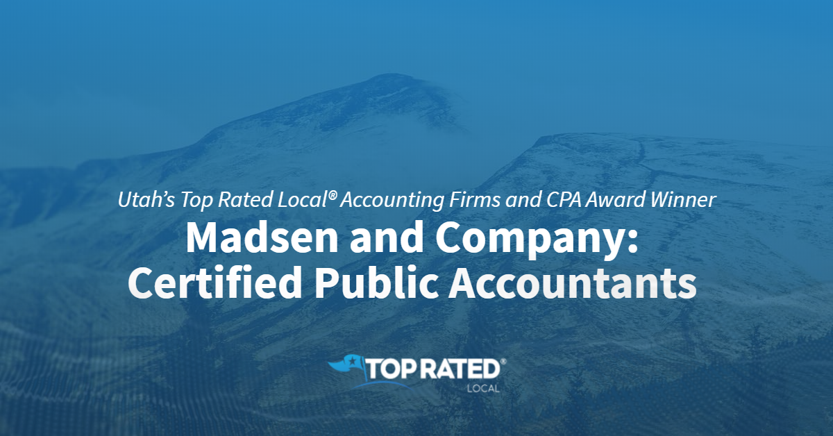 Utah's Top Rated Local® Accounting Firms and CPA Award Winner: Madsen and Company: Certified Public Accountants